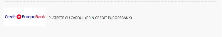 Plateste prin credit Europe Bank